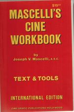 Mascelli's Cine Workbook Text and Tools International Edition