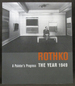 Rothko: a Painter's Progress the Year 1949