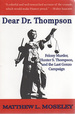 Dear Dr. Thompson: Felony Murder, Hunter S. Thompson, and the Last Gonzo Campaign