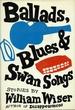 Ballads, Blues & Swan Songs