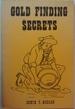 Gold Finding Secrets