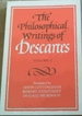 The Philososphical Writings of Descartes. Volume 1