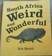 South Africa Weird and Wonderful
