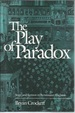 The Play of Paradox: Stage and Sermon in Renaissance England