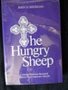 The Hungry Sheep: Catholic Doctrine Restated Against Contemporary Attacks