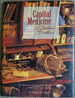Capital Medicine: A Tradition of Excellence: An Illustrated History of the Medical Society of the District of Columbia