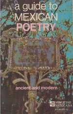 A Guide to Mexican Poetry; Ancient and Modern