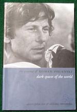 The Cinema of Roman Polanski: Dark Spaces of the World (Directors' Cuts)