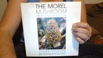 The Morel Mushroom: Information, Recipes; A Guide for Roons Lore
