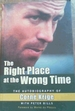 The Right Place at the Wrong Time: the Autobiography of Corne Krige