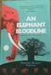 An Elephant Bloodline-Based on a True African Story