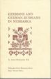 Germans and German-Russians in Nebraska: a Research Guide to Nebraska Ethnic Studies (Nebraska Ethnic Resources Series)
