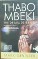 Thabo Mbeki: the Dream Deffered