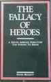 The Fallacy of Heroes: a South African Structure Too Strong to Break
