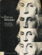 The Eye of the Beholder: Fakes, Replicas, and Alterations in American Art