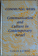 Communal Webs: Communication and Culture in Contemporary Israel
