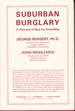 Suburban Burglary: A Time and a Place for Everything