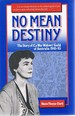 No Mean Destiny: the Story of the War Widows Guild of Australia 1945-85