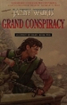 Grand Conspiracy: Alliance of Light. (Book Two)