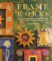 Frame Works: Over 50 Inspired Ideas for Embellishing and Creating Your Own Frames