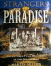 Strangers in Paradise: Adventurers and Dreamers in the South Seas