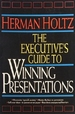 The Executives Guide to Winning Presentations