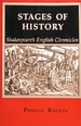 Stages of History: Shakespeare's English Chronicles
