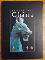 Appreciating China: Gifts From Ruth and Bruce Dayton