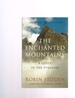 The Enchanted Mountains: a Quest in the Pyrenees