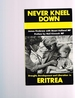 Never Kneel Down: Drought, Development and Liberation in Eritrea