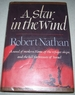 A Star in the Wind: a Novel