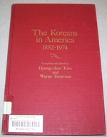 The Koreans in America 1882-1977: a Chronology and Fact Book (Ethnic Chronology Series Number 16)
