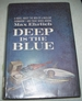 Deep is the Blue: a Novel