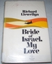 Bride of Israel, My Love: a Novel