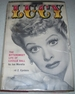 Lucy: the Bittersweet Life of Lucille Ball