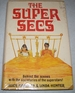 The Super Secs: Behind the Scenes With the Secretaries of the Superstars
