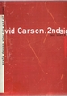 David Carson: 2ndsight-Grafik Design After the End of Print