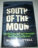 South of the Moon: on Stanley's Trail Through the Dark Continent