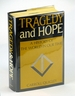 Tragedy and Hope-a History of the World in Our Time