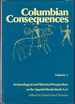 Columbian Consequences, Volume 2: Archaeological and Historical Perspectives on the Spanish Borderlands East