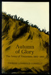 Autumn of Glory: the Army of Tennessee, 1862-1865