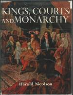 Kings, Courts and Monarchy
