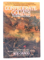 Confederate Goliath: the Battle of Fort Fisher
