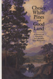 Choice White Pines and Good Land: a History of Plainfield and Meriden, New Hampshire