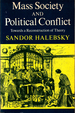 Mass Society and Political Conflict: Toward a Reconstruction of Theory