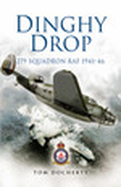 Dinghy Drop: 279 Squadron Raf 1941-46