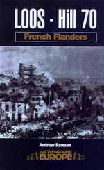 Loos-Hill 70: French Flanders (Battleground Europe)