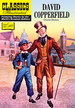 David Copperfield: Classisc Illustrated (Classics Illustrated)