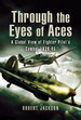 Through the Eyes of the World's Fighter Aces: the Greatest Fighter Pilots of World War Two