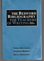 The Bedford Bibliography for Teachers of Writing ( 6th Edition )